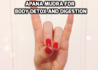 Apana Mudra for body detox and digestion