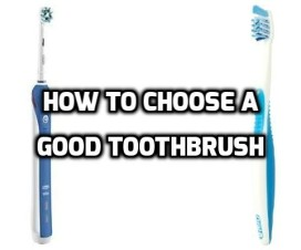 Choosing a good toothbrush
