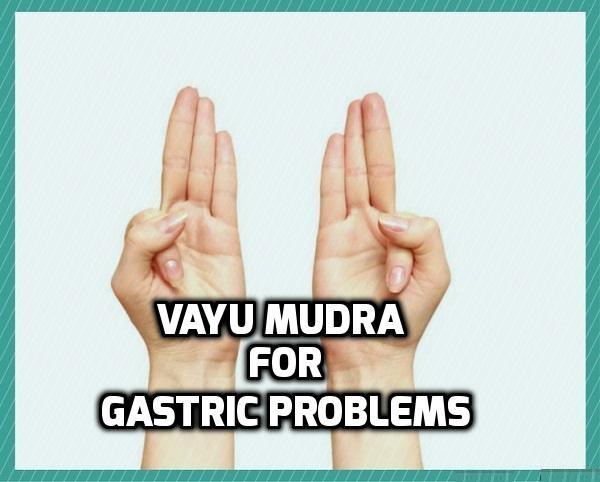 Yoga Mudra for Gastric Problems Vayu Mudra