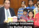 Bulbul Mehta Vitiligo leucoderma safed daag treatment Delhi